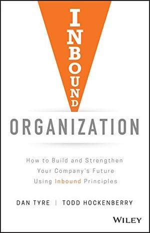 Dan Tyre Inbound Organization Book